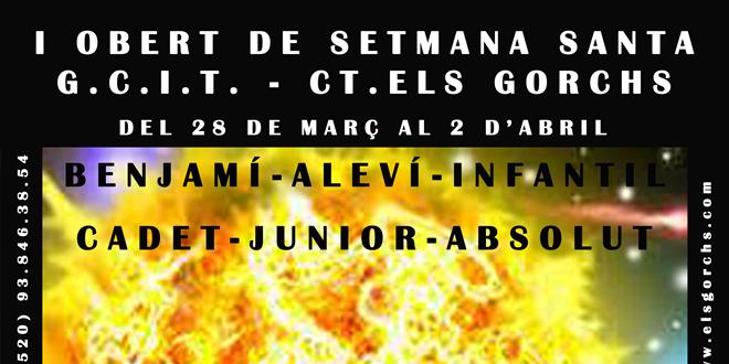 Del 28 de març al 2 d'abril | Obert de Setmana Santa G.C.I.T – CT Els Gorchs