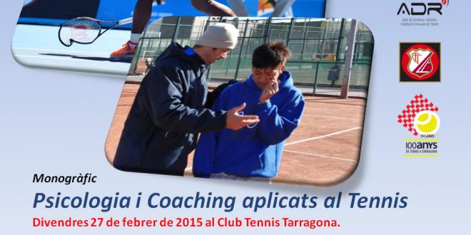 """Monogràfic """"Psicologia i Coaching aplicats al Tennis"""" el 27 de febrer 2015 al CT Tarragona"""