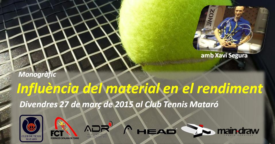 """Monogràfic """"Influència del Material en el Rendiment"""" el 27 de març 2015 al CT Mataró"""