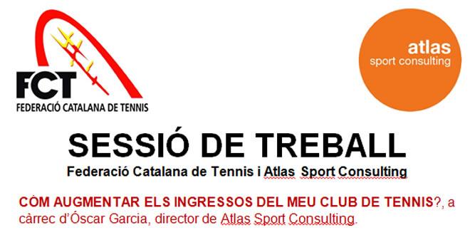 18 març 11h Tennis Museum FCT   Sessió de treball Cóm augmentar els ingressos del meu club de tennis?