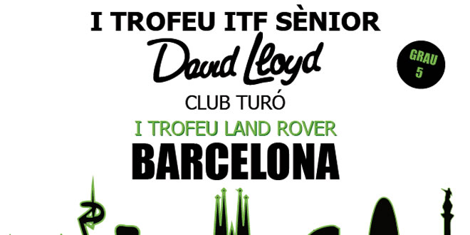I Trofeu ITF Sènior David Lloyd Club Turó