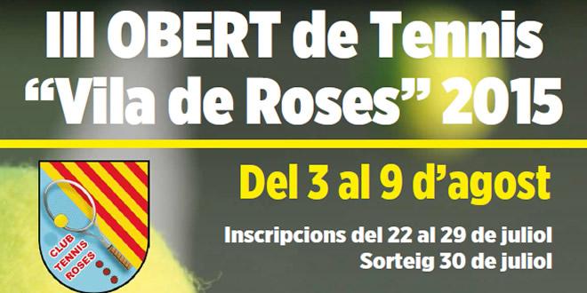 """Del 3 al 9 d'agost III Obert de Tennis""""Vila de Roses 2015″"""