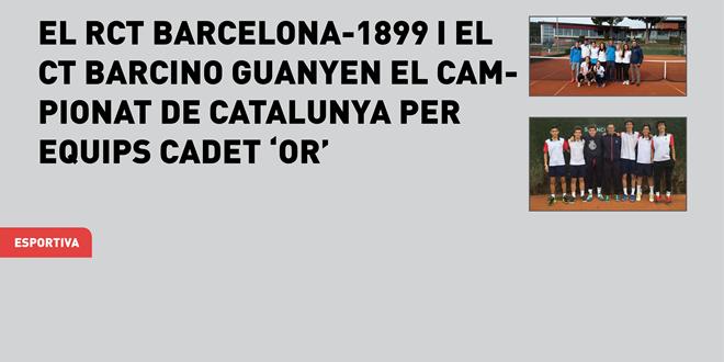 El RCT Barcelona-1899 i el CT Barcino guanyen el Campionat de Catalunya per Equips Cadet 'Or'