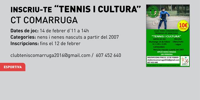 """Inscriu-te """"Tennis i Cultura"""" al CT Comarruga"""