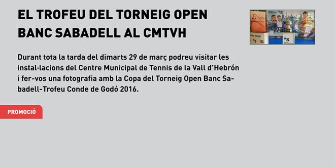 La Copa del Torneig Open Banc Sabadell-Trofeu Conde de Godó al CMT Vall d'Hebron