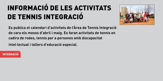Informació de les activitats de Tennis Integració Abril / Maig