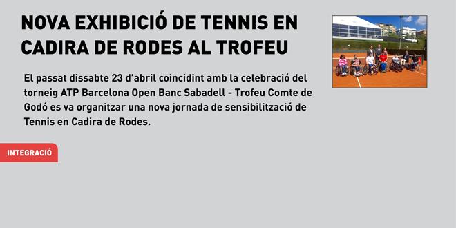 Nova exhibició de Tennis en Cadira de Rodes al Trofeu Comte de Godó