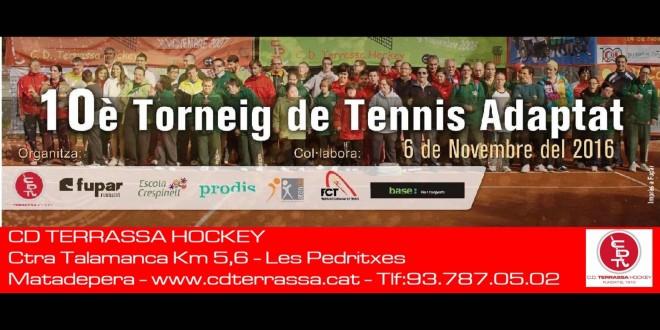 10è TORNEIG DE TENNIS ADAPTAT DEL CD TERRASSA HOCKEY