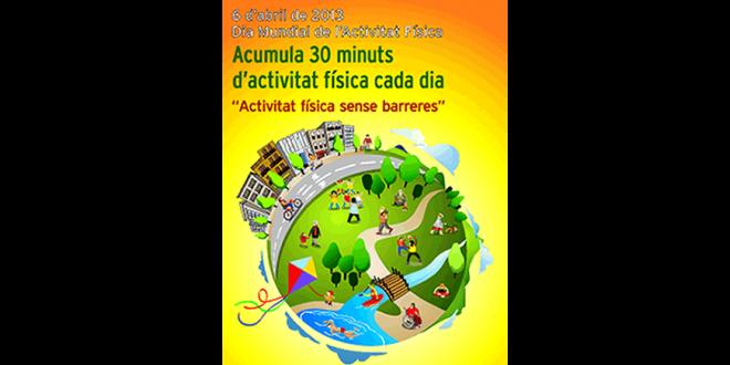 6 d'abril de 2013 – Dia Mundial de l'Activitat Física