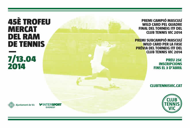 45è Trofeu Mercat del Ram al Club Tennis Vic