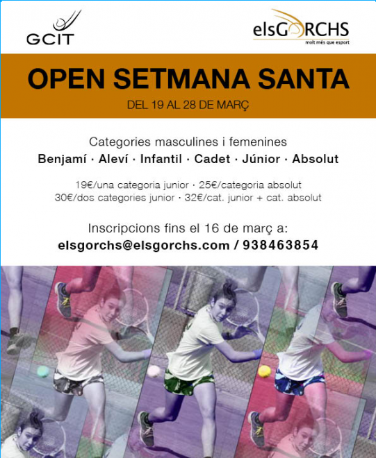 Open Setmana Santa al CT Gorcs