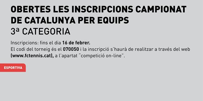 16 de febrer | Obertes les inscripcions del Campionat de Catalunya per Equips, 3ª Categoria